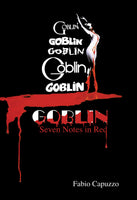GOBLIN Seven Notes in Red paperback