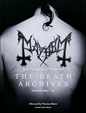 THE DEATH ARCHIVES: MAYHEM 1984-1994