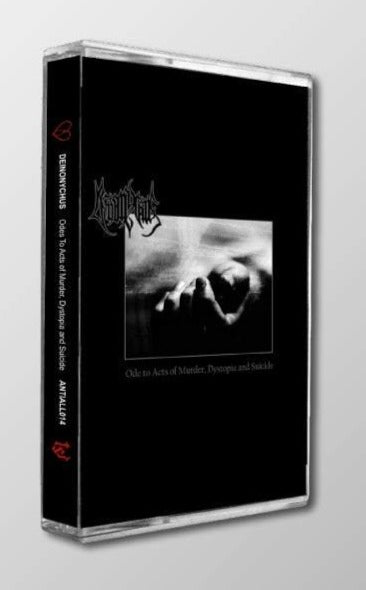DEINONYCHUS - Ode To Acts Of Murder, Dystopia And Suicide cassette