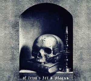 OF DEVIL'S ART & MAGICK