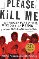 PLEASE KILL ME: 20TH ANNIVERSARY PAPERBACK EDITION