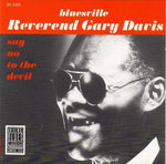 REVEREND GARY DAVIS - Say No to the Devil CD