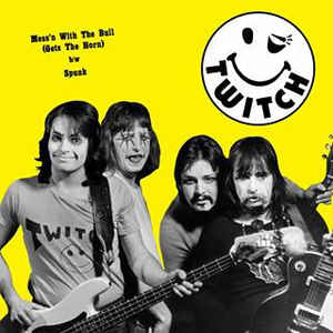TWITCH - Mess'n With the Bull 7""