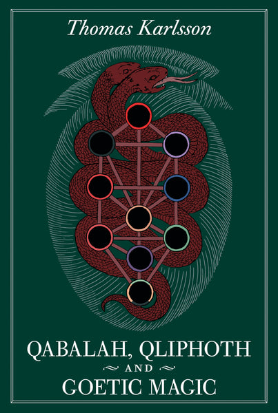 QABALAH, QLIPHOTH AND GOETIC MAGIC
