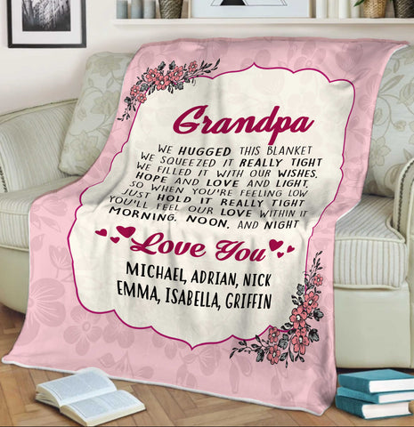 PERSONALIZED GRANDMA/MOM/GRANDPA/PAPA We Hugged This Blanket