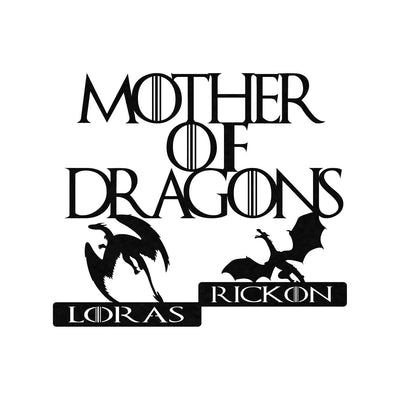 LIMITED Edition Mother Of Dragons (CUSTOM NAMES) METAL FRAME
