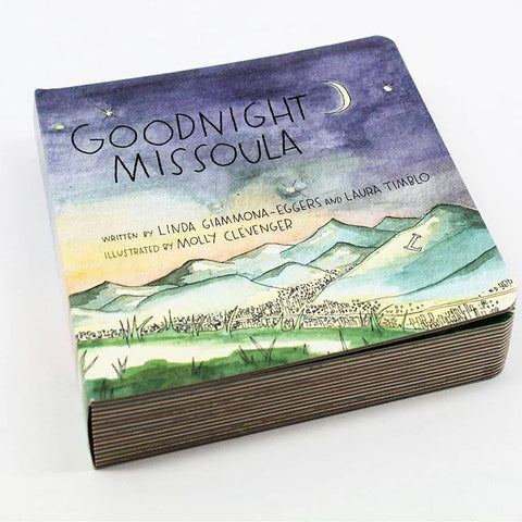 Goodnight Missoula Book