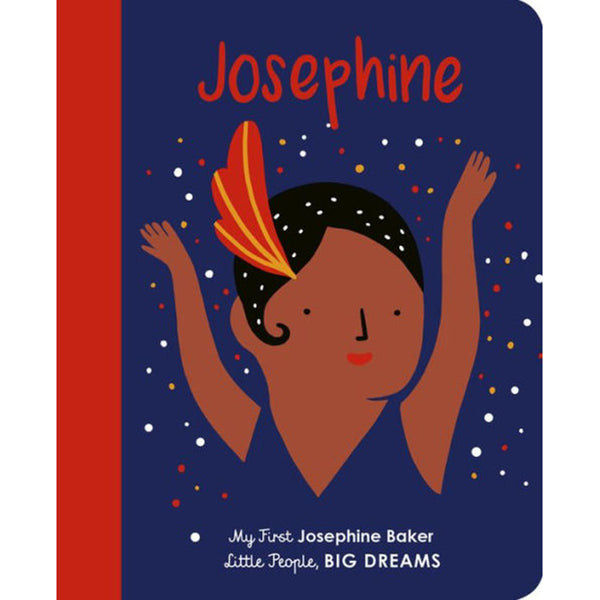 My First Little People, BIG DREAMS Children's Books josephine baker
