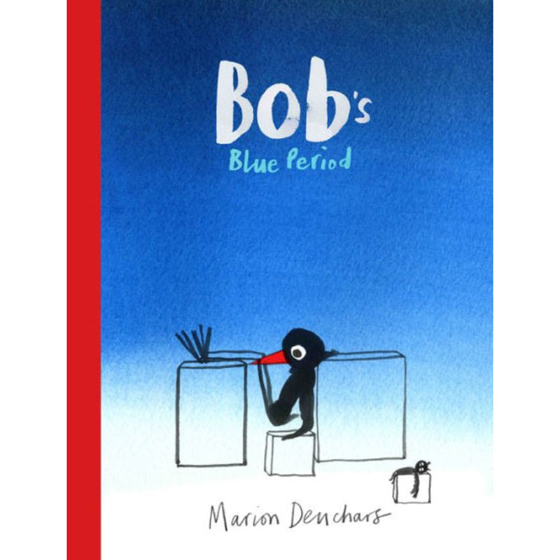Bob's Blue Period Children's Book, Hard Cover - Marion Deuchars