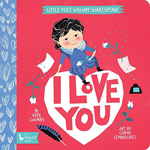 BabyLit Little Poets Children's Board Books shakespeare i love you