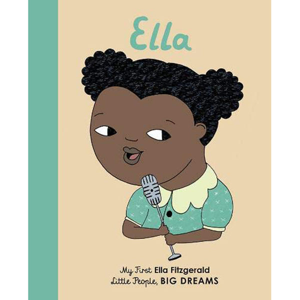 My First Little People, BIG DREAMS Children's Books ella fitzgerald