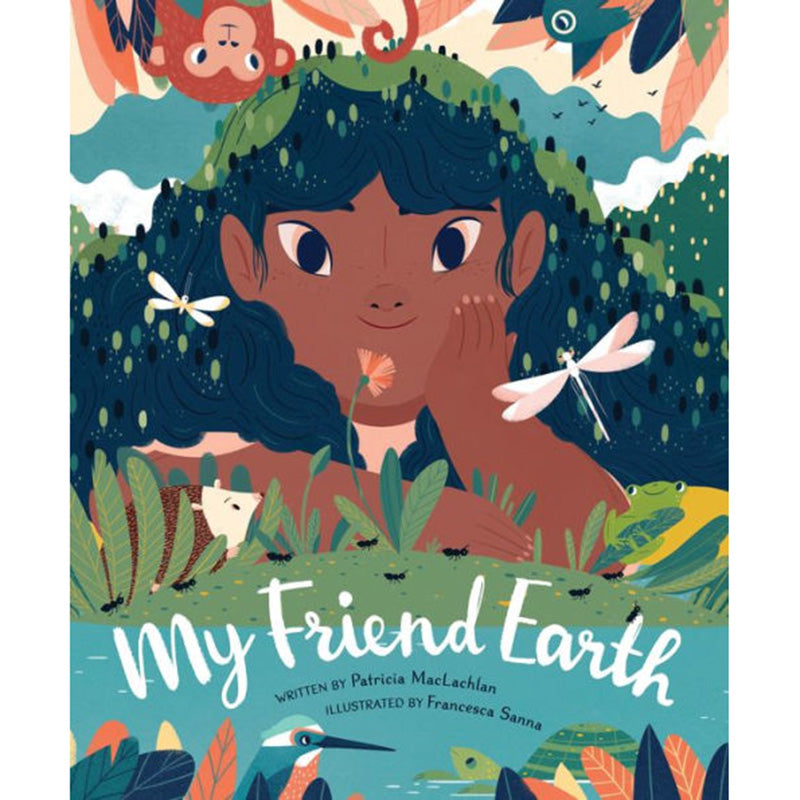 My Friend Earth Children's Book, Hard Cover - Patricia MacLachlan