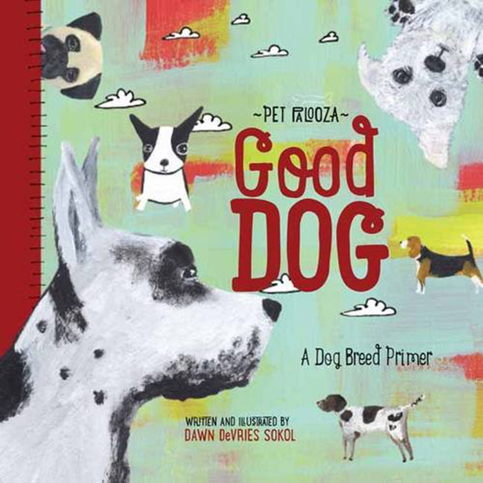 Pet Palooza: Good Day - A Dog Breed Primer Children's Book