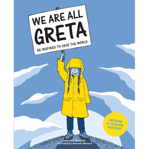 We Are All Greta: Be Inspired to Save the World, Paperback - Valentina Giannella