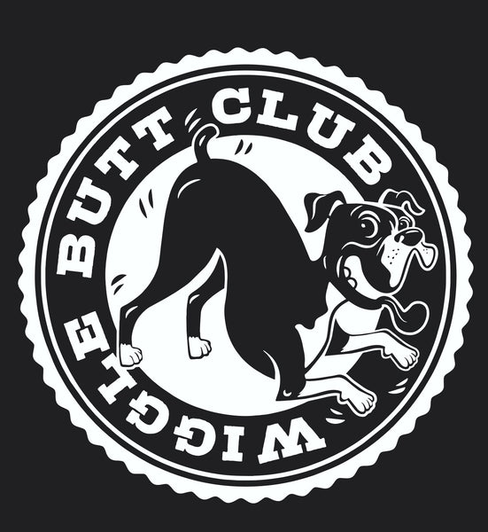 Badazz Wigglebutt Club Tee - DAKOTA DOG COMPANY
