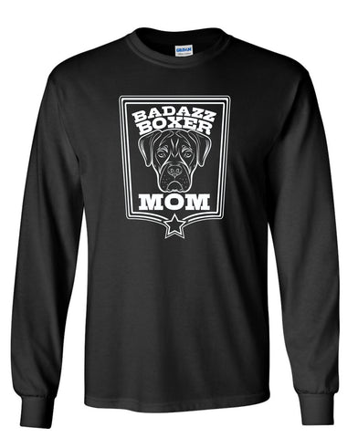 Badazz Mom Long Sleeve - DAKOTA DOG COMPANY