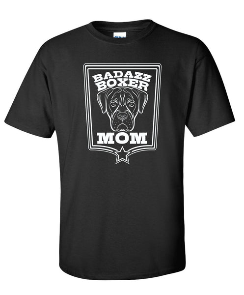 Badazz Boxer Mom Tee - DAKOTA DOG COMPANY