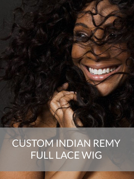 Custom Indian Remy Full Lace Wig
