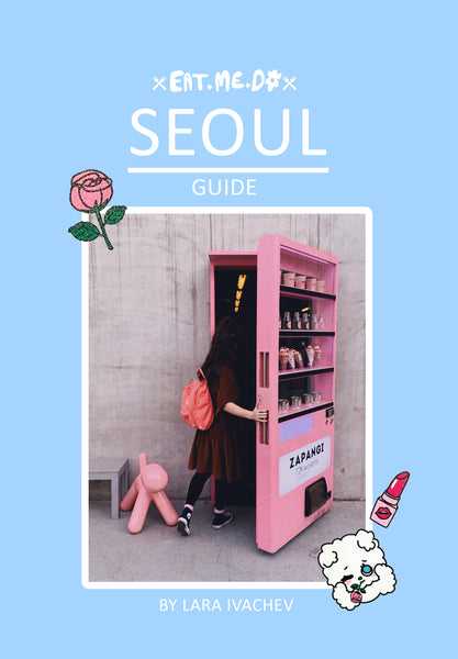 EAT.ME.DO Seoul Travel Guide