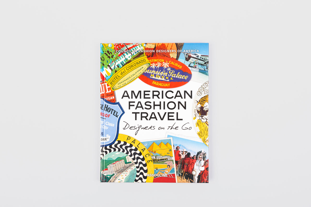 AMERICAN FASHION TRAVEL : DESIGNERS ON THE GO
