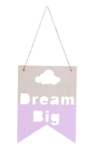 Dream Big Wood Banner