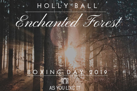 Boxing Day Enchanted Forest - Holly Ball 2019 Ticket