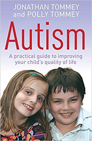 Autism Book by Jonathan & Polly Tommey