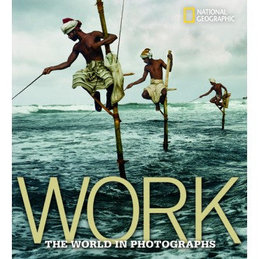Work The World in Photographs 304141641