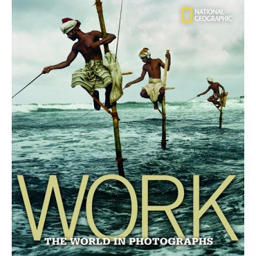 Work The World in Photographs 304956869