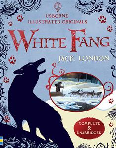 Illustrated Originals: White Fang