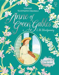 Illustrated Originals: Anne of Green Gables