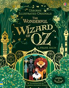 Illustrated Originals: The Wonderful Wizard of Oz