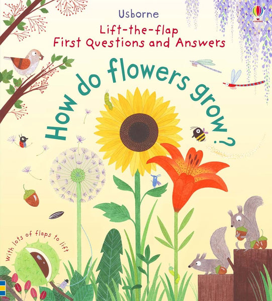 Lift-the-Flap First Questions and Answers - How to Flowers Grow