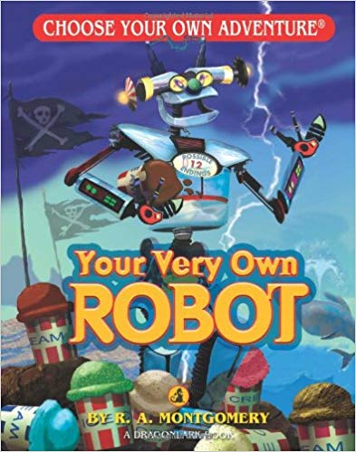 Choose Your Own Adventure Dragonlark Series: Your Very Own Robot