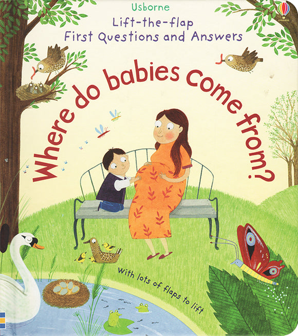 Lift the Flap First Questons & Answers: Where Do Babies Come From?
