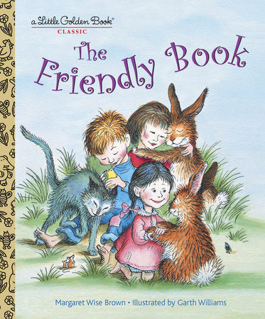 Little Golden Books - The Friendly Book