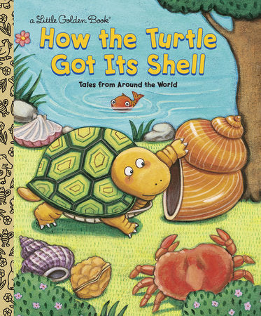 Little Golden Books - How the Turtle Got Its Shell