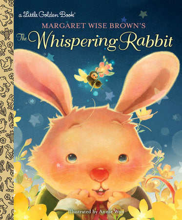 Little Golden Books - Margaret Wise Brown's The Whispering Rabbit