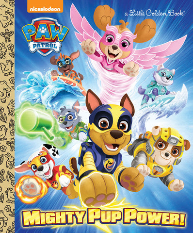 Little Golden Books - Paw Patrol - Mighty Pup Power