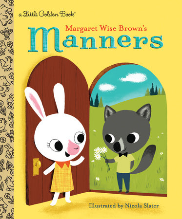 Little Golden Books - Margaret Wise Brown's Manners