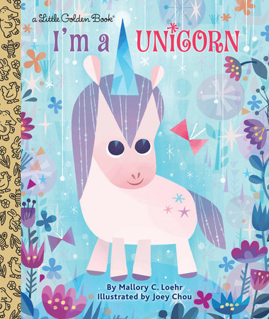 Little Golden Books - I'm a Unicorn