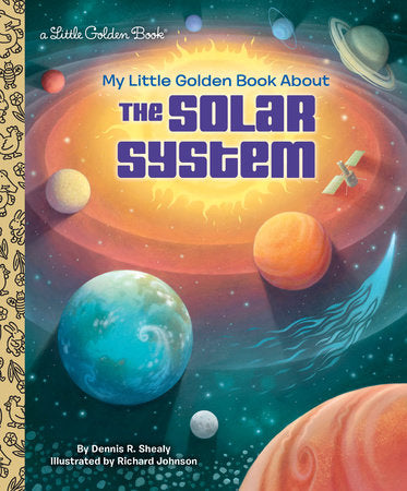 Little Golden Books - My Little Golden Book about the Solar System