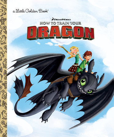 Little Golden Books - How to Train Your Dragon