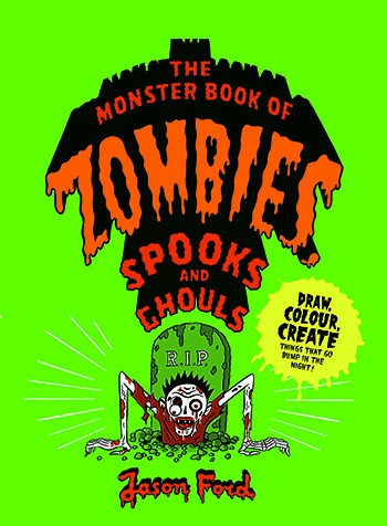 The Monster Book of Zombies, Spooks and Ghouls