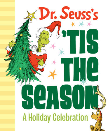 Dr. Seuss's 'Tis the Season: A Holiday Celebration