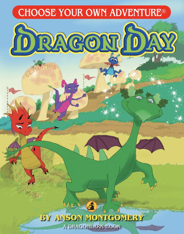 Choose Your Own Adventure Dragonlark Series: Dragon Day