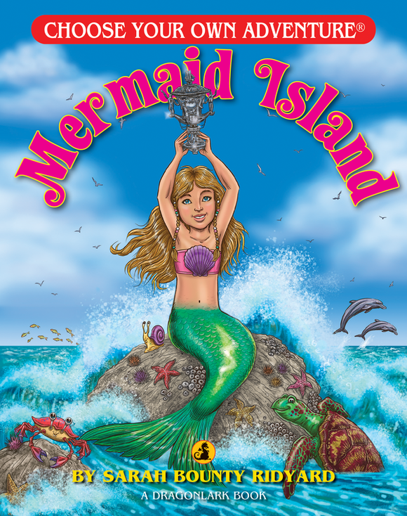 Choose Your Own Adventure Dragonlark Series: Mermaid Island