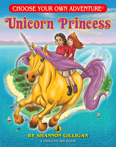 Choose Your Own Adventure Dragonlark Series: Unicorn Princess