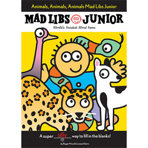 Mad Libs Junior Animals, Animals, Animals!