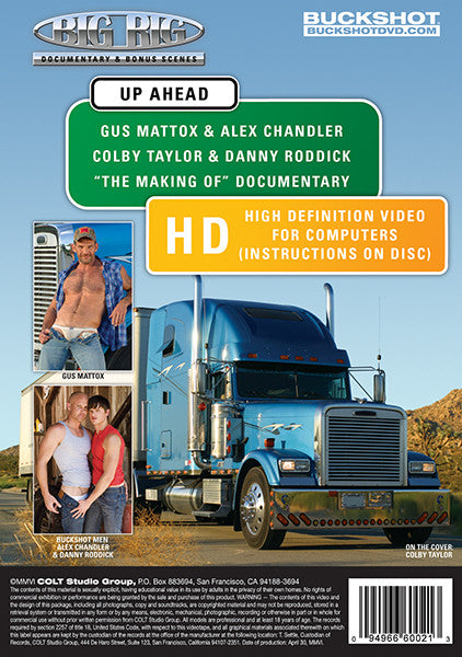 BIG RIG DOCUMENTARY & BONUS SCENES